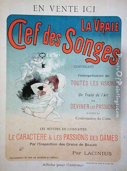 Poster advertising the book 'La Vraie Clef des Songes' by Lacinius, 1892 Oil Painting - Jules Cheret
